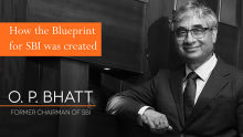 How the blueprint for SBI was created - OP Bhatt