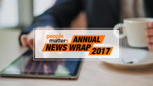 People Matters Annual News Wrap 2017