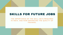 Skills for Future Jobs: Technology & the future of work in India