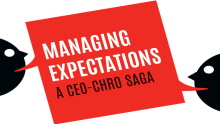 Managing Expectations: A CEO-CHRO Saga