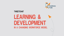 Tweetchat on evolving L&D trends with the changing workforce model