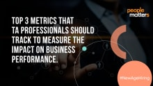 Experts' take: TA metrics for measuring business impact