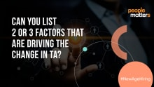 Experts' take: Top 3 factors that are driving the change in TA
