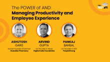 The POWER of AND: Managing Productivity AND Employee Experience