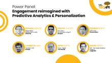 Power Panel: Engagement reimagined with Predictive Analytics & Personalization