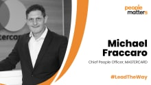 Drive a winning culture with decency at its core: Michael Fraccaro, CPO, Mastercard