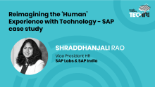 Reimagining the 'Human' Experience with tech: Shraddhanjali Rao