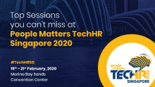 Top sessions you can't afford to miss at People Matters TechHR Singapore 2020