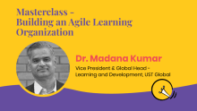 Masterclass: Building an agile learning organization