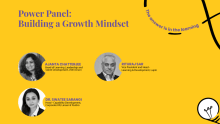 Power panel: Building a growth mindset