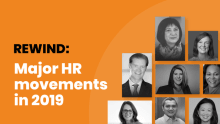 Rewind 2019: Major HR movements in 2019