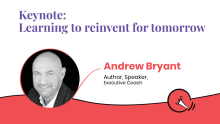 Learning to reinvent for tomorrow: Andrew Bryant