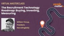 People Matters Masterclass: The Recruitment Technology roadmap