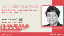 Designing the future organization: Neelam Dhawan, Head of India Advisory Board, IBM