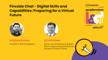 Fireside Chat - Digital Skills and Capabilities: Preparing for a Virtual Future