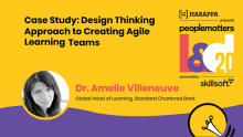 Design thinking approach to creating agile learning teams