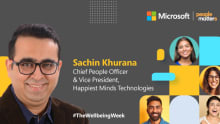 Reimagine leadership with a human side: Sachin Khurana, Happiest Minds Technologies