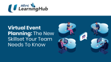 Virtual Event Planning: The New Skillset Your Team Needs To Know