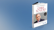 Book Review: Dare To Lead by Dr. Anil K. Khandelwal