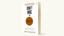 Book Review: Don't Hire The Best by Abhijit Bhaduri