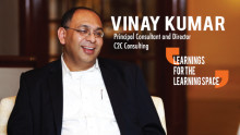 Learnings for the Learning Space by Vinay Kumar, C2C Consulting
