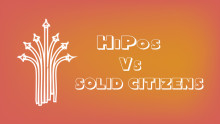 HiPos Vs Solid Citizens