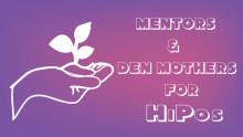 HiPo Development: Mentors & Den Mothers