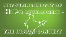 Measuring Impact of HiPo Development- The Indian Context