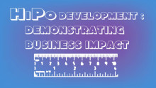 HiPo Development: Demonstrating Business Impact