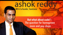Scaling up homegrown mom and pop shops: Ashok Reddy, TeamLease