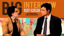 """""""I am a legend in my own mind""""- Rudy Karsan, CEO, Kenexa"""
