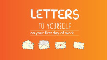 Letters to youself: What to tell yourself on the first day