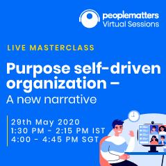 Purpose self-driven organization – A new narrative