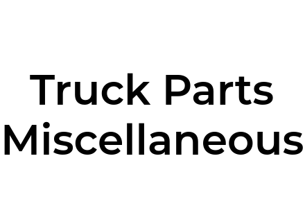 Truck Parts Miscellaneous