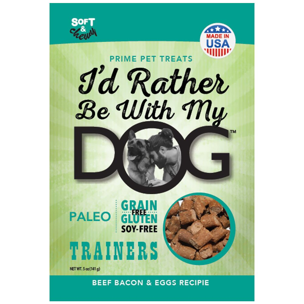 I'd Rather Be With My Dog - Paleo Trainers Beef Bacon & Egg
