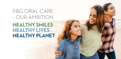 P&G Oral Care Ambitions undefined