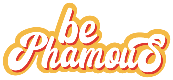 be phamous