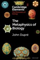 The Metaphysics of Biology