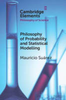 Philosophy of Probability and Statistical Modeling