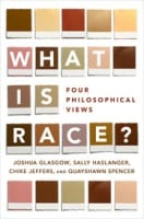 What is Race? Four Philosophical Views