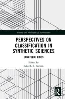 Perspectives on Classification in Synthetic Sciences: Unnatural Kinds