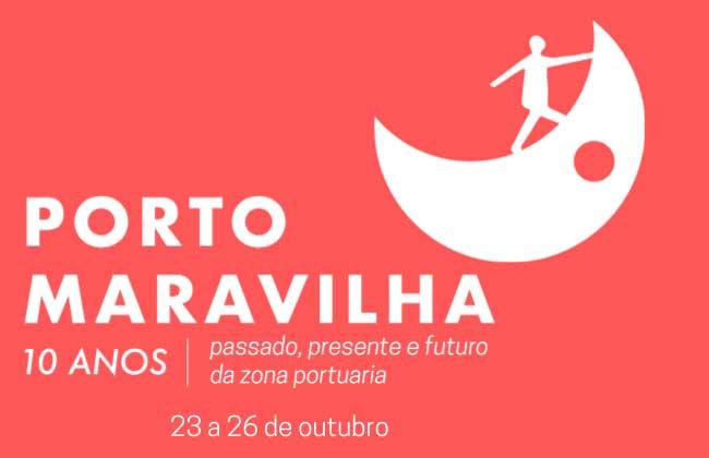 23 a 26/10 - Porto Maravilha 10 anos
