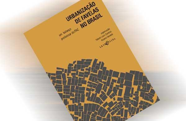PAC na urbanização das favelas