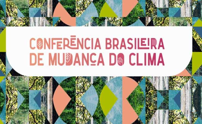 Conferência Brasileira de Mudança do Clima