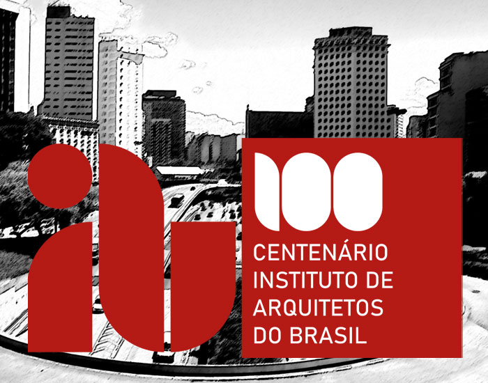 Centenário do Instituto de Arquitetos do Brasil