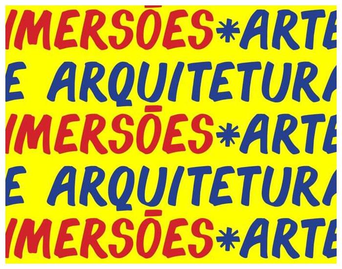 Seminário Imersões arte e arquitetura