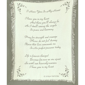 I Have You in My Heart Memorial Throw