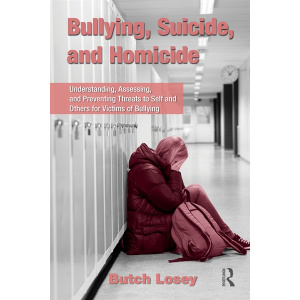 Bullying, Suicide, and Homicide