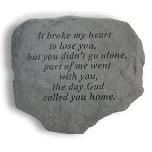 Garden Accent Stone - 'It broke my heart to lose you'