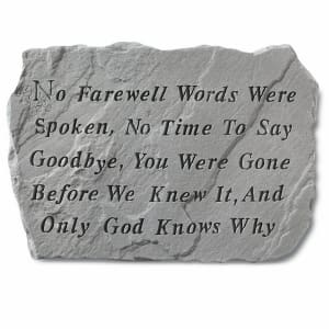 Garden Accent Stone - 'No farewell words were spoken'